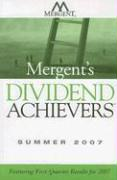 Mergent's Dividend Achievers: Featuring First-Quarter Results for 2007