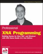 Professional Xna Programming: Building Games for Xbox 360 and Windows with Xna Game Studio 2.0