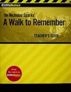 CliffsNotes on Nicholas Sparks' a Walk to Remember
