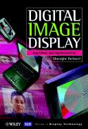 Digital Image Display: Algorithms and Implementation - Berbecel, Gheorghe
