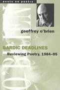 Bardic Deadlines: Reviewing Poetry, 1984-95