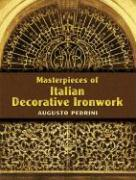 Masterpieces of Italian Decorative Ironwork (Dover Pictorial Archives)