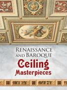 Renaissance and Baroque Ceiling Masterpieces