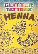 Glitter Tattoos Henna [With Tattoos]