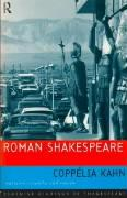 Roman Shakespeare: Warriors, Wounds, and Women