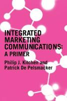Integrated Marketing Communication: A Primer