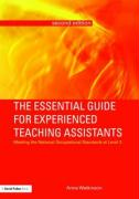 The Essential Guide for Experienced Teaching Assistants: Meeting the National Occupational Standards at Level 3 - Watkinson, Anne