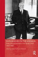 Khrushchev in the Kremlin: Policy and Government in the Soviet Union, 1953 64