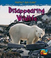 Disappearing Wildlife - Guillain, Charlotte