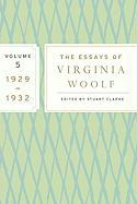 The Essays of Virginia Woolf, Volume 5: 1929-1932