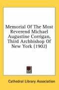 Memorial of the Most Reverend Michael Augustine Corrigan, Third Archbishop of New York (1902) - Cathedral Library Association, Library A