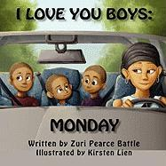 I Love You Boys: Monday