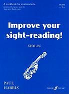 Improve Your Sight-Reading! Violin, Grade 1: A Workbook for Examinations