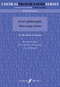 Love's Philosophy: Three Songs of Love