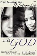 From Rejection to Relationship with God - Marshall, Yolanda Yvette