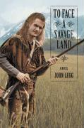 To Face a Savage Land