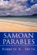 Samoan Parables - Smith, Kenneth W.