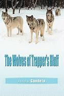 The Wolves of Trapper's Bluff - Gandeto