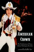 American Crown: The Misadventures of Prince Johnny Washington-Bourbon