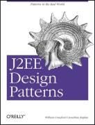 J2EE Design Patterns: Power Solutions to Intractable Problems