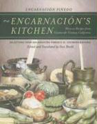 Encarnacion's Kitchen: Mexican Recipes from Nineteenth-Century California