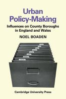 Urban Policy-Making: Influences on County Boroughs in England and Wales - Boaden, Noel