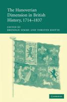 The Hanoverian Dimension in British History, 1714-1837