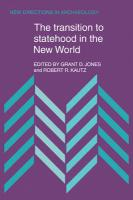 The Transition to Statehood in the New World