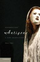 Sophocles' Antigone: A New Translation