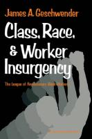 Class, Race, and Worker Insurgency: The League of Revolutionary Black Workers