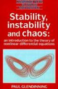 Stability, Instability and Chaos