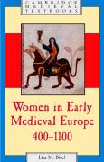 Women in Early Medieval Europe, 400 1100