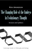 The Changing Role of the Embryo in Evolutionary Thought: Roots of Evo-Devo