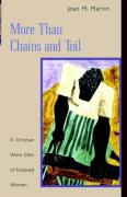 More Than Chains and Toil: A Christian Work Ethic of Enslaved Women