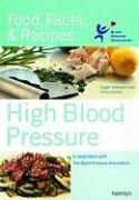 High Blood Pressure: Food, Facts & Recipes - Hunter, Fiona; Jefferson, Angie