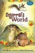 Squirrel's World - Moser, Lisa