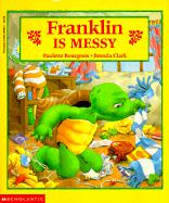 Franklin Is Messy - Bourgeois, Paulette