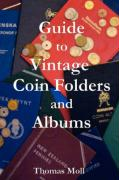 Guide to Vintage Coin Folders and Albums