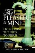 The Pleasure Is Mine: Overcoming the Need to Please
