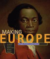 Making Europe: People, Politics, and Culture
