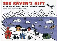 The Raven's Gift: A True Story from Greenland