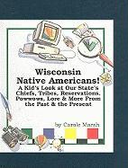 Wisconsin Native Americans! - Marsh, Carole