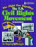 The Fight for Equality: The U.S. Civil Rights Movement - Marsh, Carole