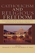 Catholicism and Religious Freedom: Contemporary Reflections on Vatican II's Declaration on Religious Liberty