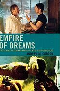 Empire of Dreams: The Science Fiction and Fantasy Films of Steven Spielberg