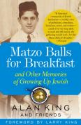Matzo Balls for Breakfast: And Other Memories of Growing Up Jewish