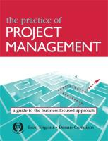 The Practice of Project Management: A Guide to the Business-Focused Approach
