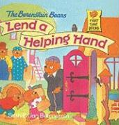 The Berenstain Bears Lend a Helping Hand - Berenstain, Stan; Berenstain, Jan