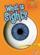 What Is Sight? - Boothroyd, Jennifer
