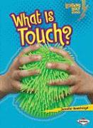 What Is Touch? - Boothroyd, Jennifer
